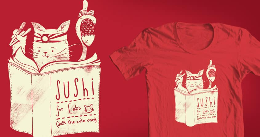 Sushi for Cats by tobiasfonseca on Threadless
