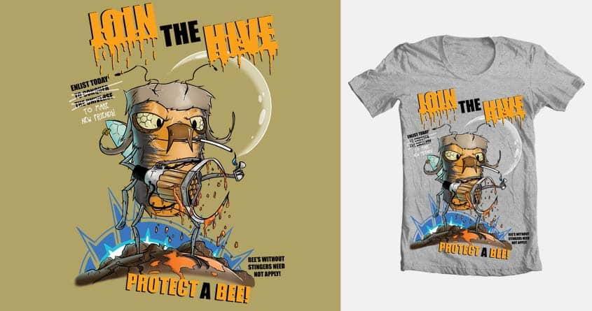 Your Hive Needs You! by TawnyWestwood on Threadless