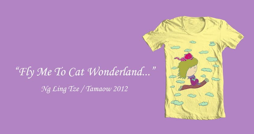 Fly Me To Cat Wonderland by tamaow on Threadless