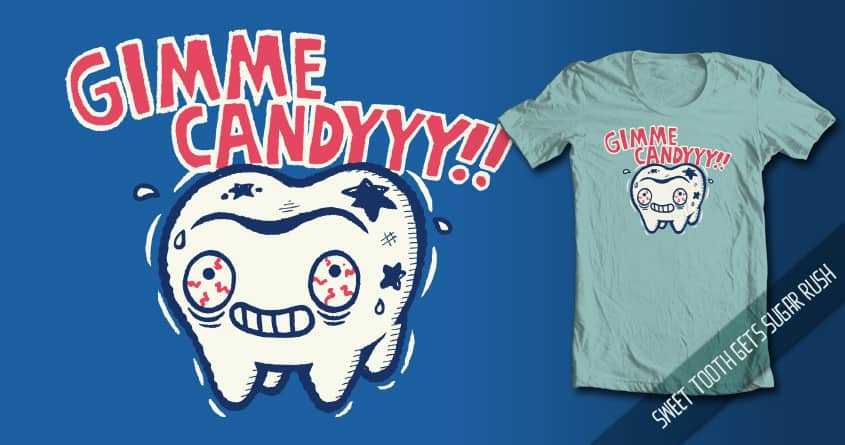 Sweet Tooth Gets Sugar Rush by walmazan on Threadless