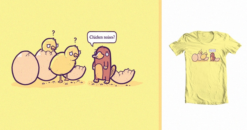 Chicken noises by randyotter3000 on Threadless