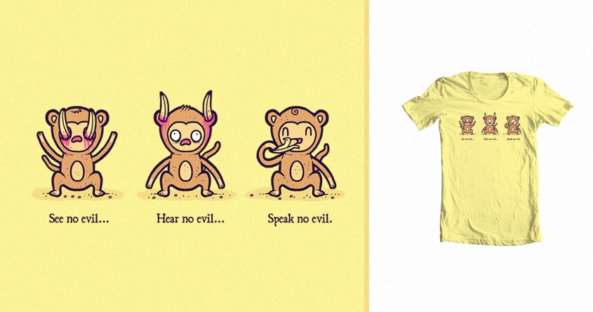 No evil by randyotter3000 on Threadless