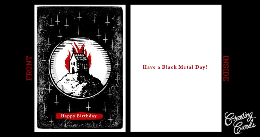 Black Metal Birthday by TIDYINK on Threadless