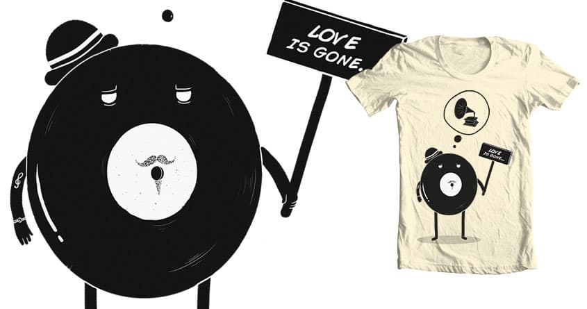 Love is gone. by Deboutonner on Threadless
