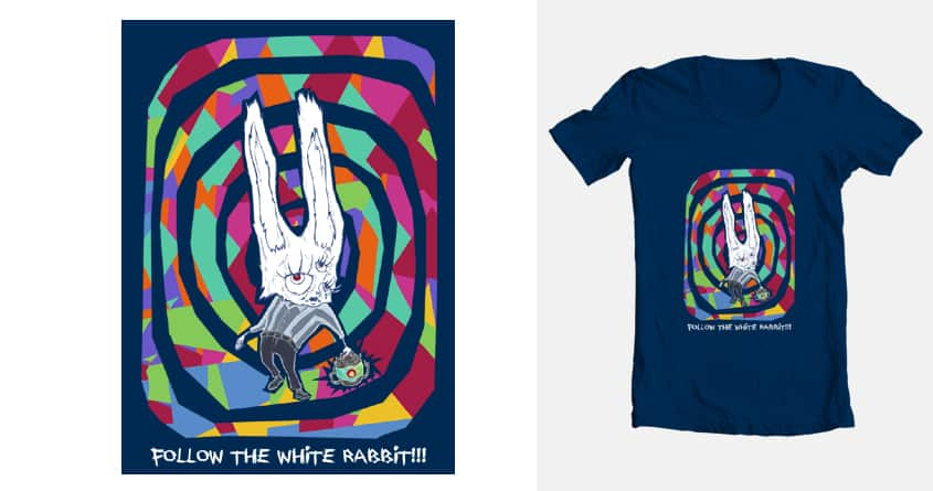 FOLLOW THE WHITE RABBIT!!! by Kalesty on Threadless