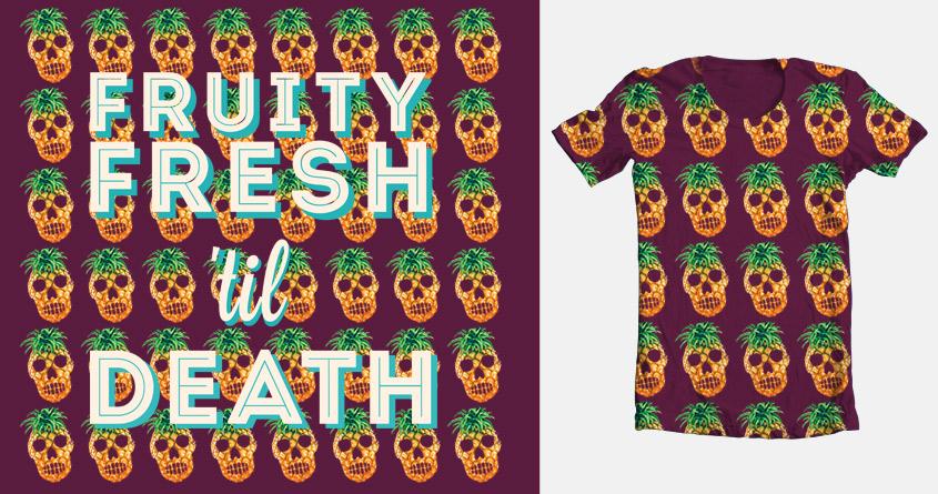 Pineapple Head is Fruity Fresh til Death! by joffles on Threadless