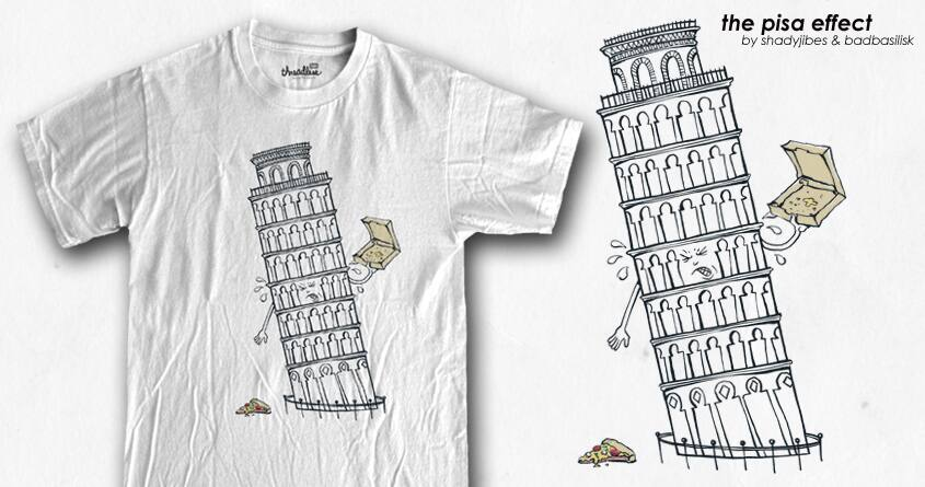 The Pisa Effect by badbasilisk and Shadyjibes on Threadless