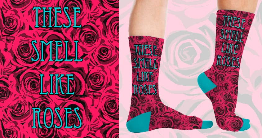 These smell like roses by Kellabell9 on Threadless
