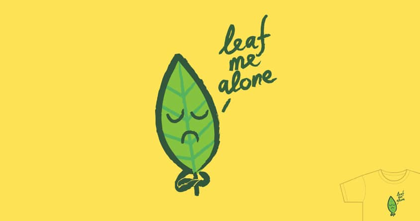 The leaf monologue by radiomode on Threadless