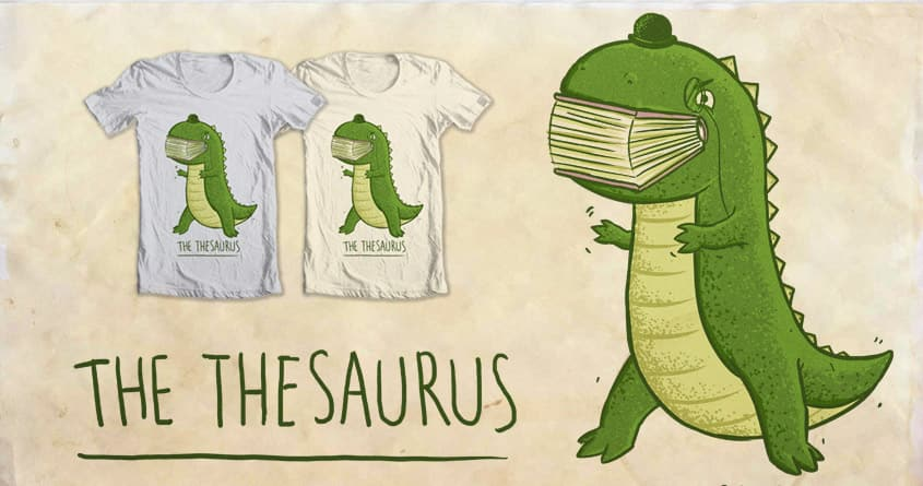 The Thesaurus by darel on Threadless