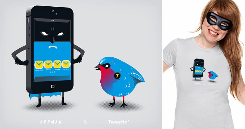 Appman & Tweetin' by HtCRU on Threadless