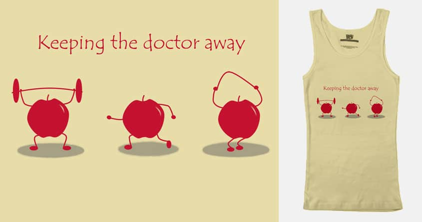Keeping the doctor away by bandy on Threadless