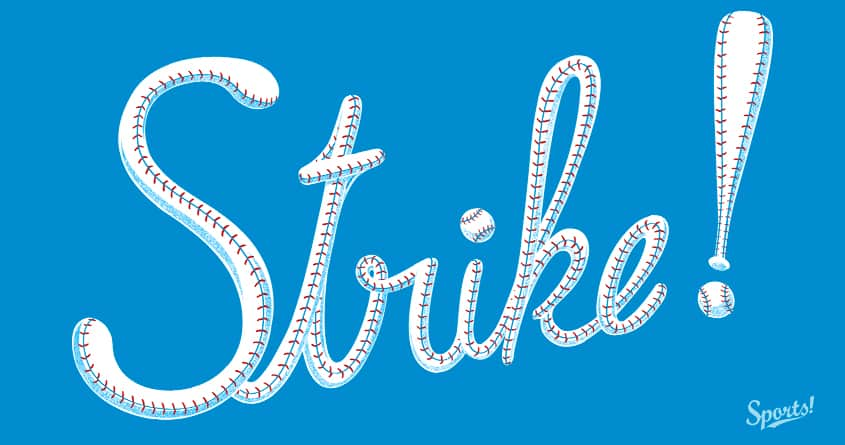 Strike! by v_calahan on Threadless