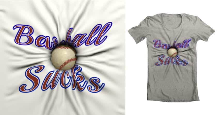 Baseball Sucks by slimboJoe on Threadless