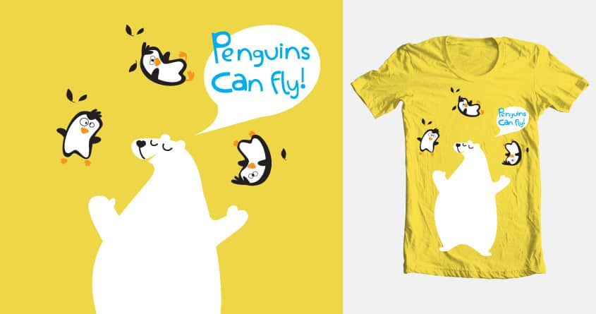 Penguins CAN fly! by spam pilot on Threadless