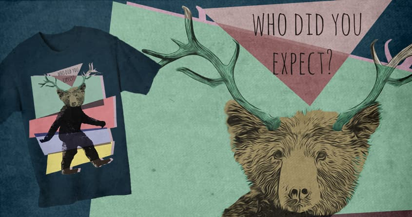 Who Did You Expect? by ArTrOcItY on Threadless