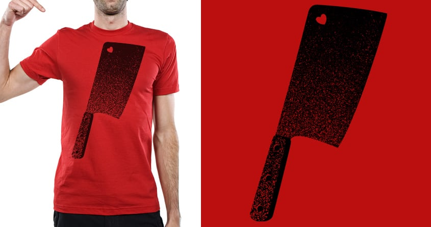 The Meat Cleaver of Love by tomburns on Threadless