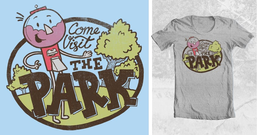 Visit the Park by drake.sauer on Threadless