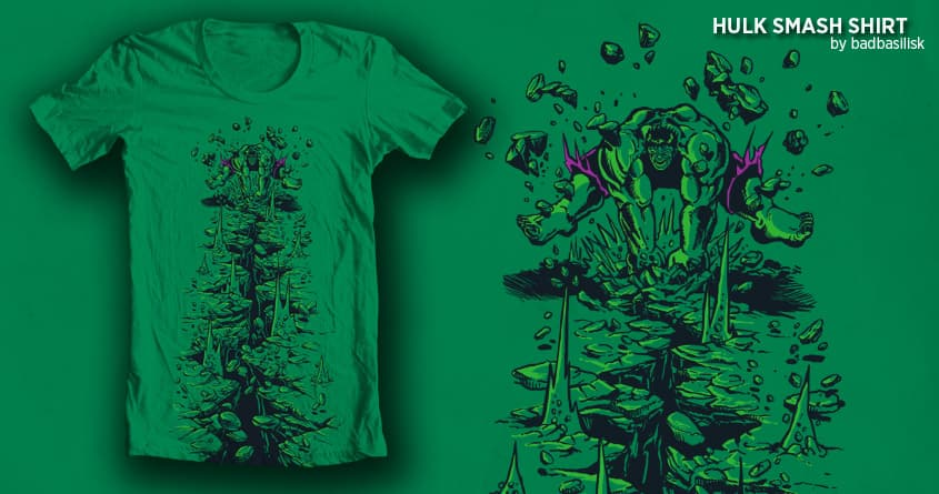 HULK SMASH SHIRT by badbasilisk on Threadless