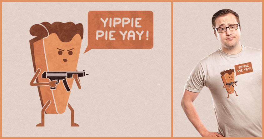 Pie Hard by TeoZ on Threadless
