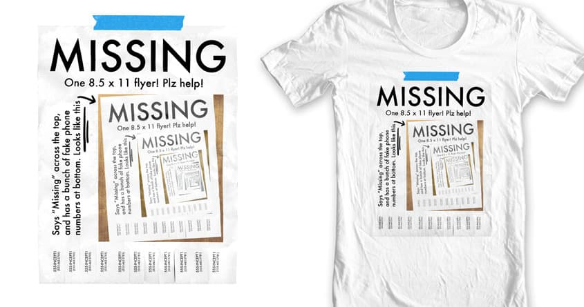 Missing Flyer by robbielee on Threadless