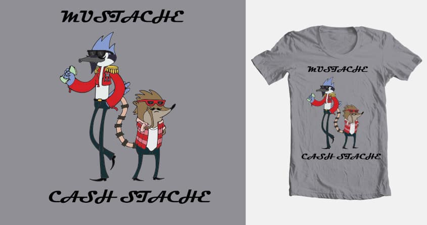 Mustache Cash Stache by grayghia on Threadless
