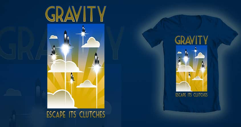 Escape Gravity! by kevlar51 and 6amcrisis on Threadless