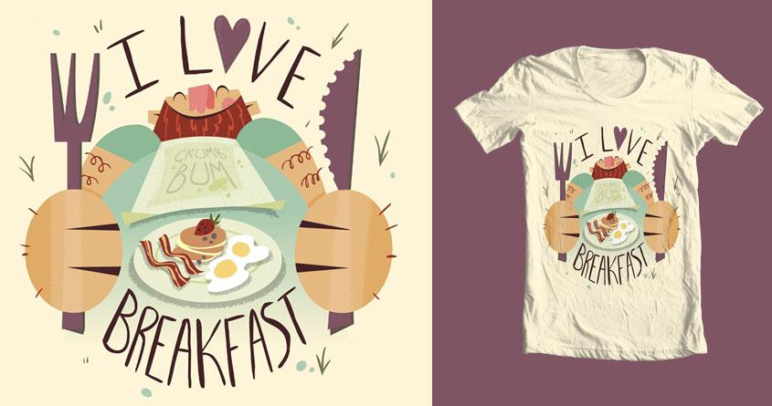 I Love Breakfast by selsmonkey on Threadless