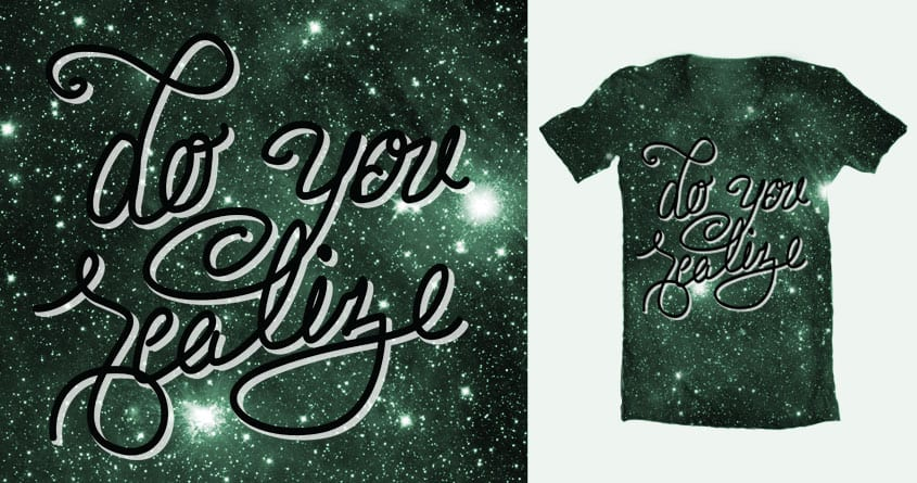 We're Floating In Space by s.benjammin on Threadless