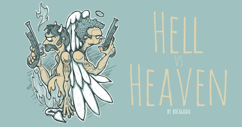 Hell vs Heaven by BocaGran on Threadless