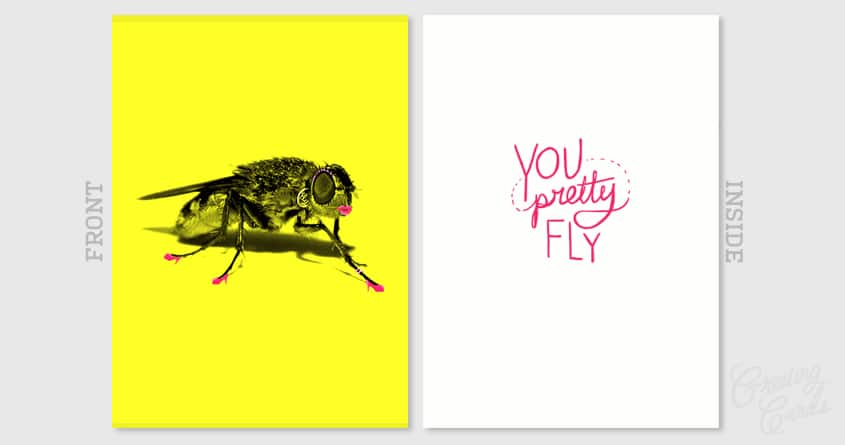 you pretty fly by campkatie on Threadless