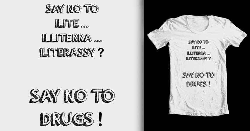 say no to drugs by boulett on Threadless