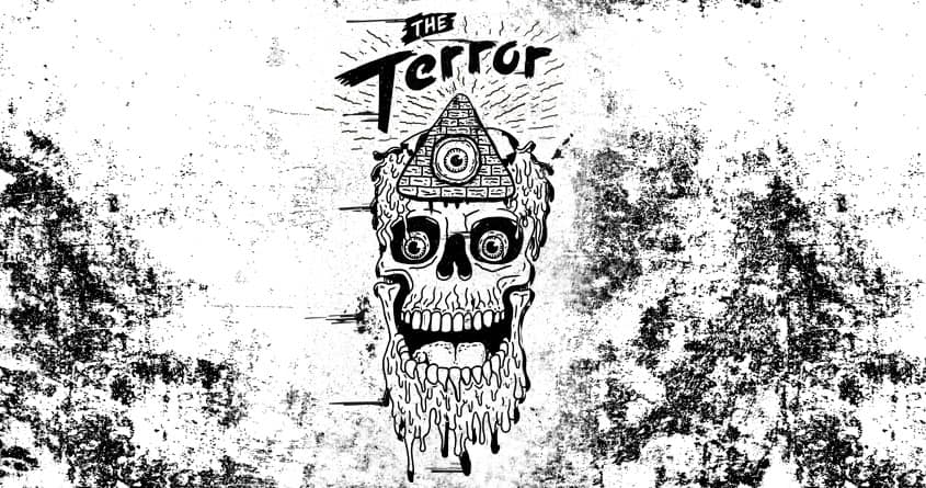 Beware THE TERROR by somekidchris on Threadless