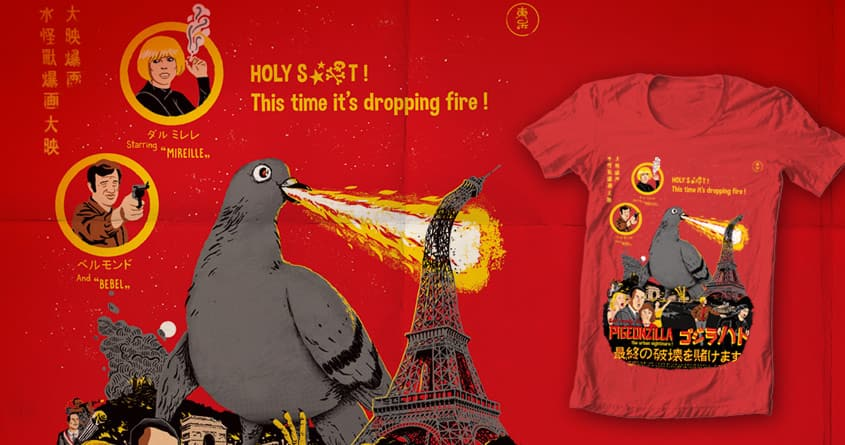 PIGEONZILLA omg! by c-royal on Threadless