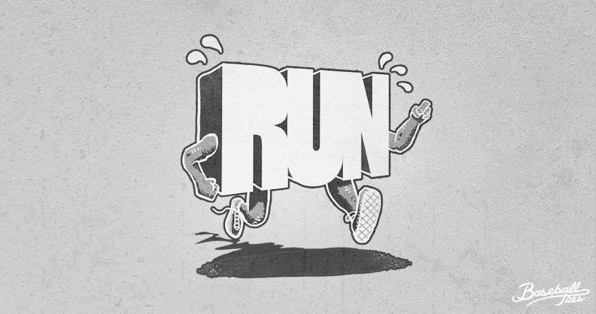 Run! by RonanL on Threadless