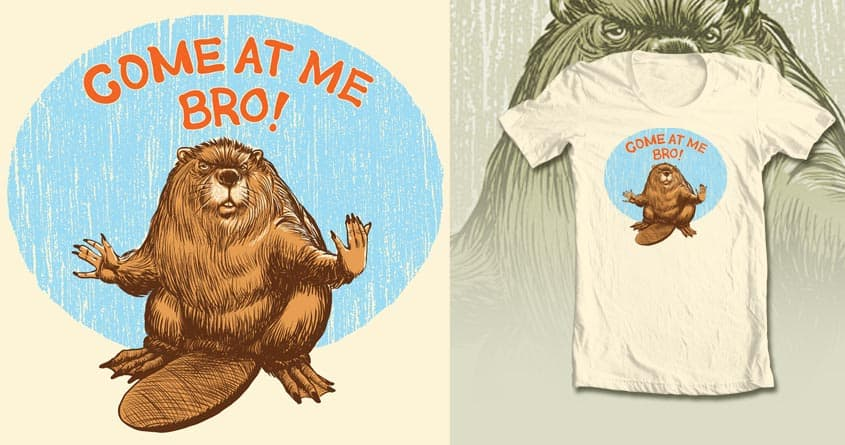 That's One Cocky Beaver by basebornbastard on Threadless