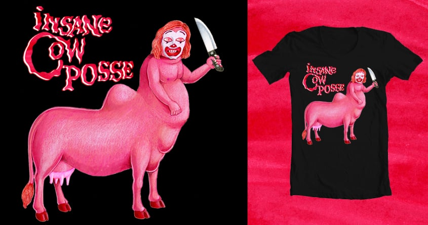 INSANE COW POSSE by beefmouth on Threadless