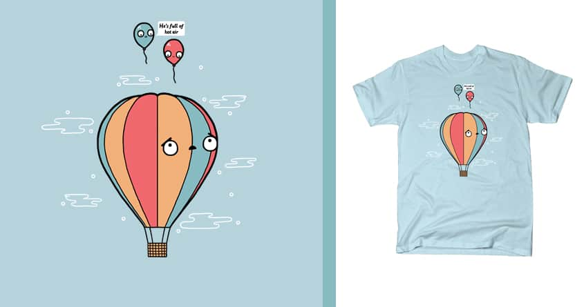 Hot air by randyotter3000 on Threadless