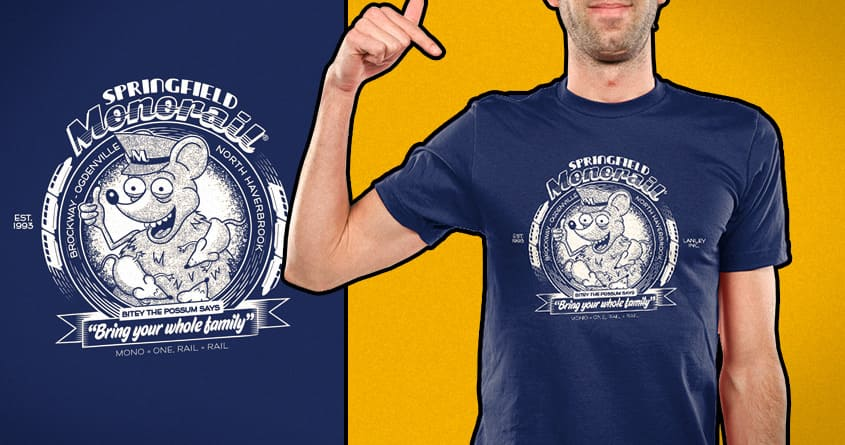 Ride The Springfield Monorail! by FRICKINAWESOME and Santo76 on Threadless