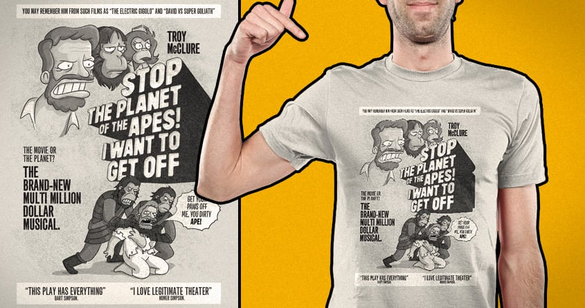 Stop The Planet of the Apes... by Santo76 and csrjara on Threadless