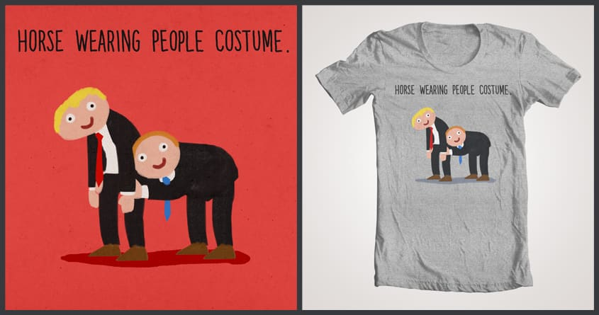 Horse Wearing People Costume. by aled on Threadless