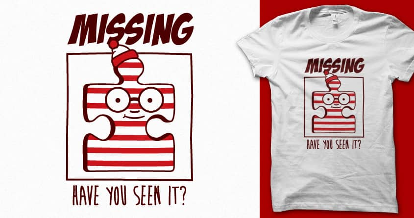 Have you seen it?  by 3rick05 on Threadless
