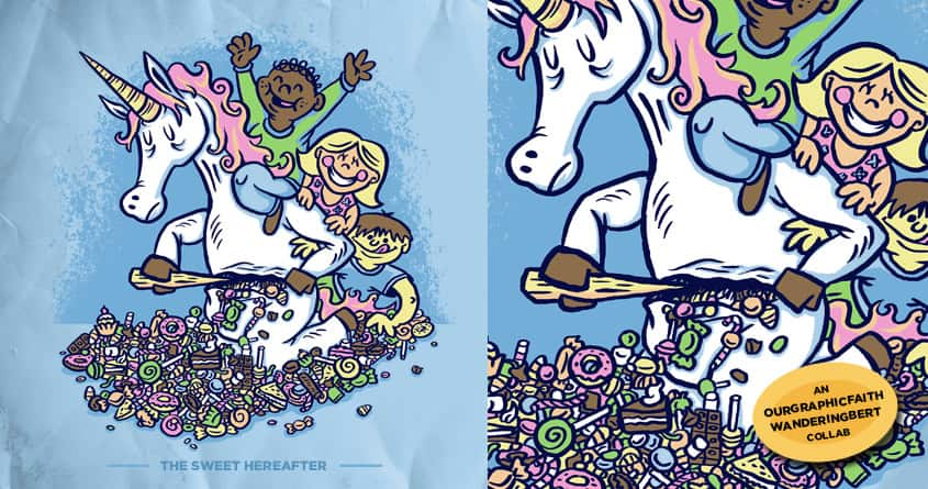 The Sweet Hereafter by WanderingBert and ourgraphicfaith on Threadless