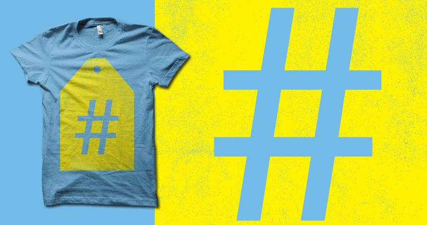 #hashtag by biotwist on Threadless