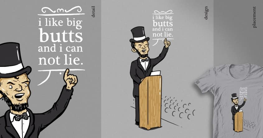 Honest Abe  by goliath72 and zayedforsale on Threadless