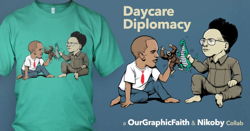 Daycare Diplomacy by nikoby and ourgraphicfaith on Threadless