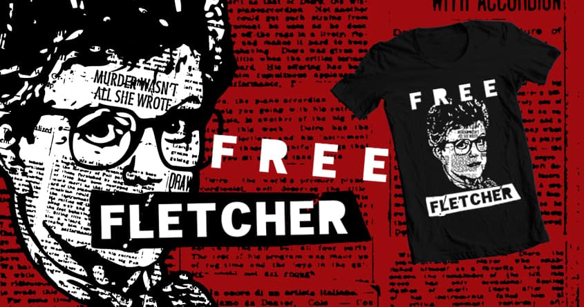 Free Fletcher by theJairus on Threadless