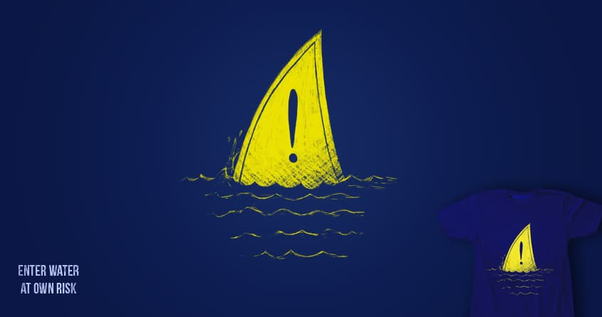 Enter Water At Own Risk by dudeowl on Threadless