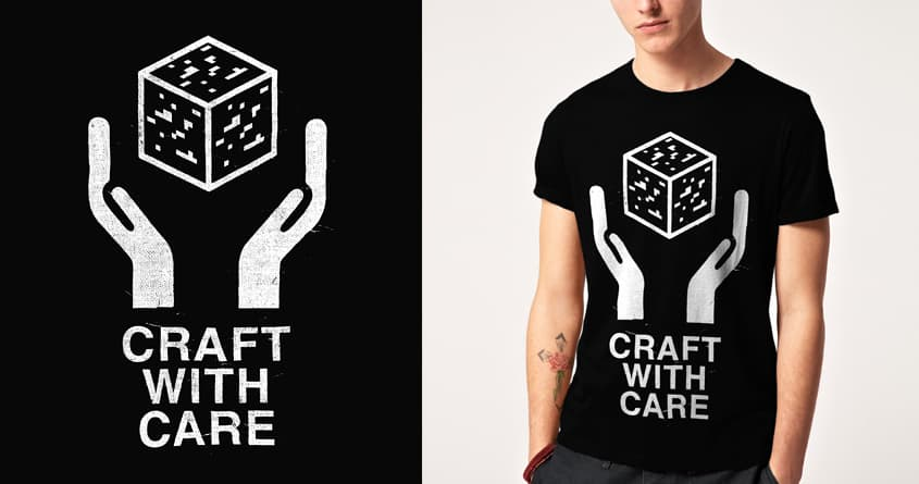 Craft With Care by speakerine on Threadless