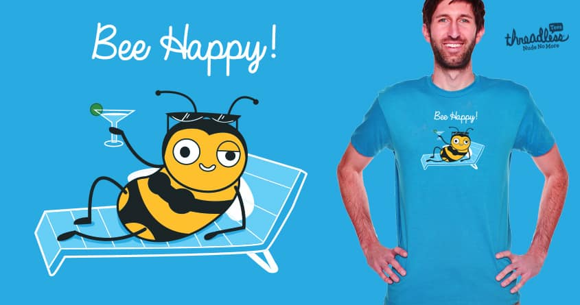 Bee Happy! by ppmid on Threadless